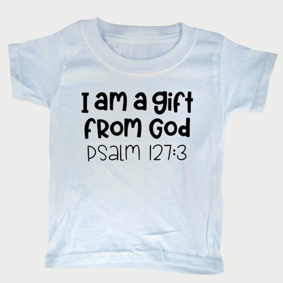 I am a Gift from God Toddler Tee, Christian Bible t-shirt for toddlers, Christian  Gift