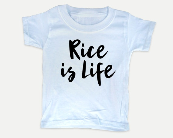 Rice is Life Toddler Shirt, Asian food toddler tshirt, Funny food kid shirts