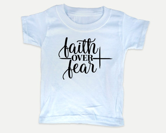 Faith Over Fear Toddler Tee, Christian Bible t-shirt for toddlers, Christian  Gift
