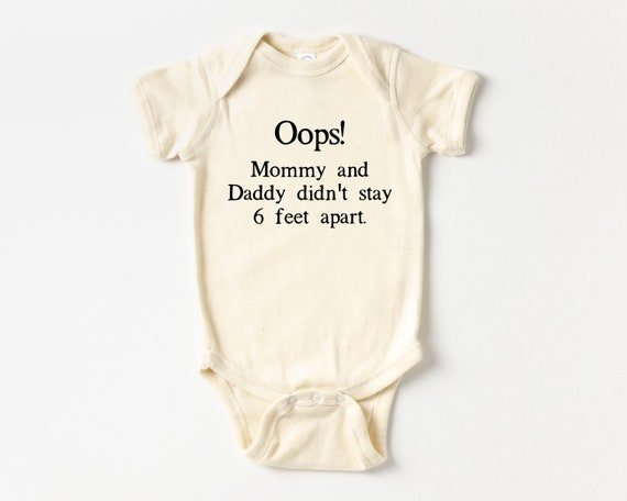Oops! Mommy and Daddy Didn't Stay 6 Feet Apart, Pregnancy Announcement Baby Bodysuit, Baby Christmas Stocking Stuffer