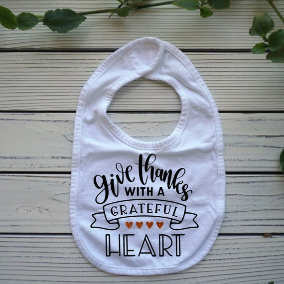 Thanksgiving baby bib, Give Thanks with a Grateful Heart baby clothes, Christian fall autumn baby bib