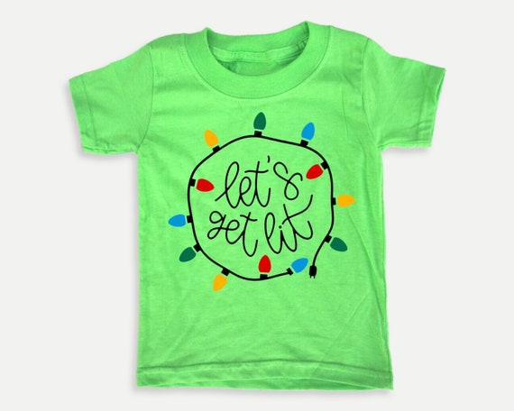 Let's Get Lit Toddler Tee, Christmas holiday toddler shirt