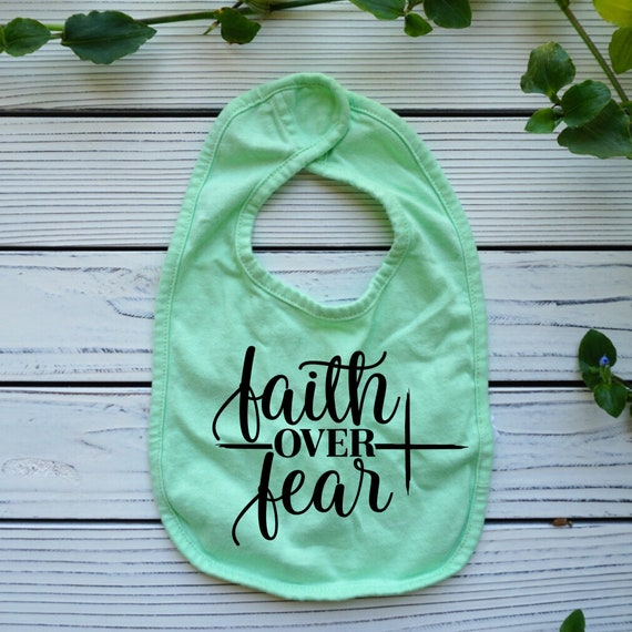 Faith Over Fear Christian baby gift, christian baby clothes, Bible Verse Christian baby bib, gender neutral baby gifts