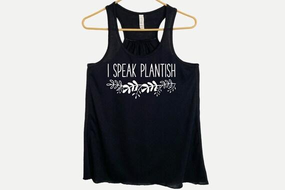 I Speak Plantish Flowy Racerback Tanktop, Funny Gardener Plants Gift, Gift for Plant Lover