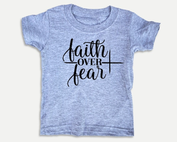 Faith Over Fear Toddler Tee, Christian Bible t-shirt for toddlers, Christian Christmas Gift