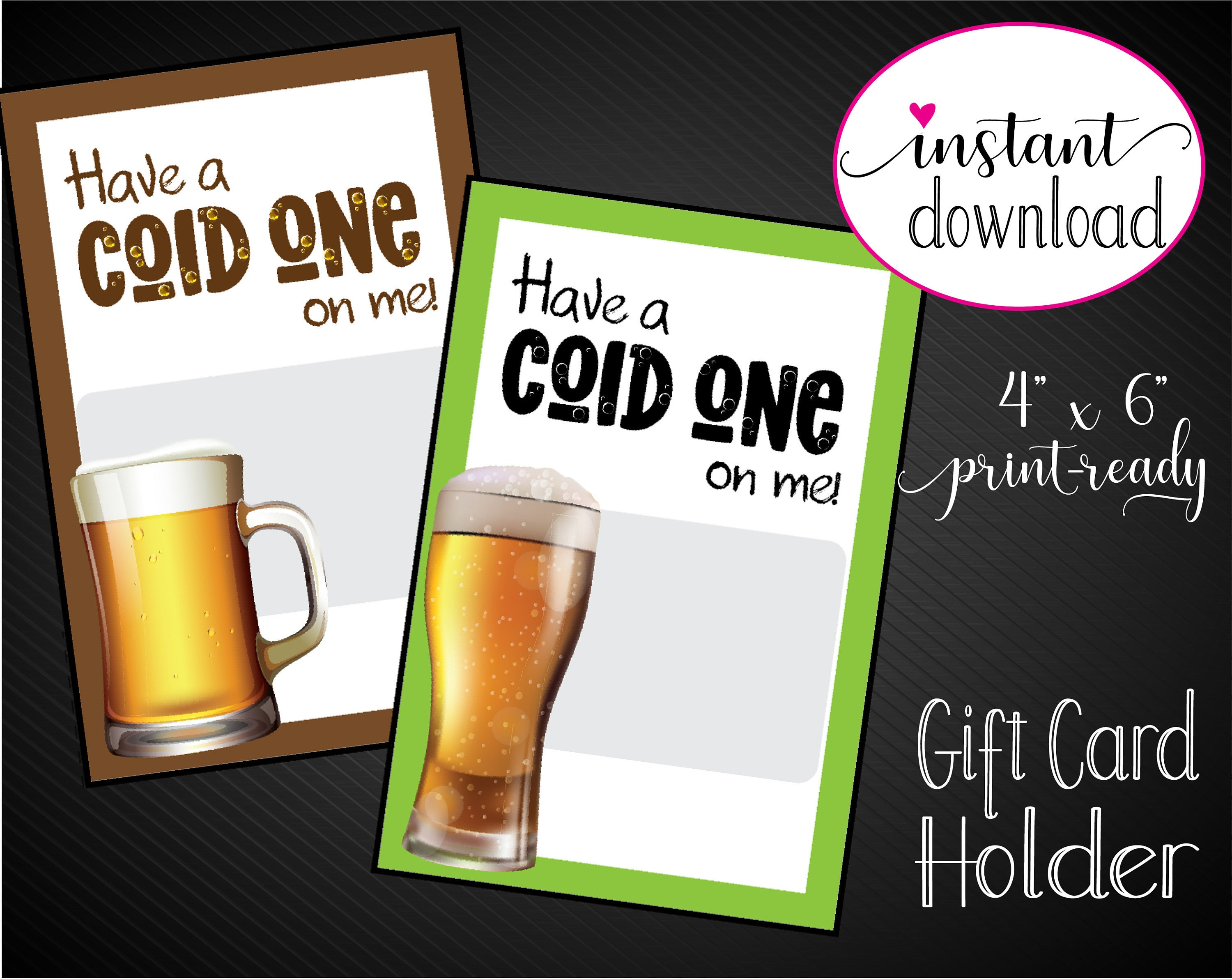 Gift Card Holder: Have A Cold One On Me