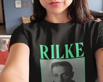 Rilke shirt inspirational art gift Unisex T-Shirt