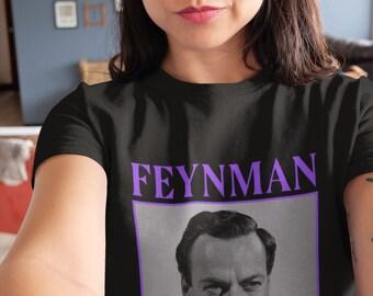 Feynman shirt science gift Unisex T-Shirt