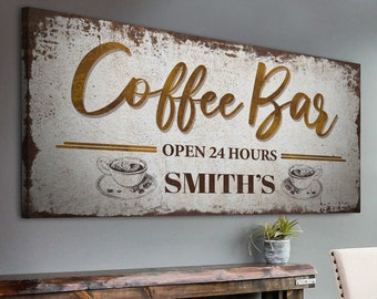 Coffee Bar Open 24 Hours Large Wall Art Kitchen Dining Room Decor Personalized Gift for Coffee Lovers Custom Name Sign