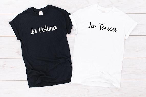 El Vistima y La Toxica matching t-shirt UNISEX