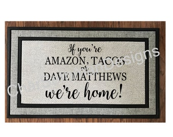 DMB Dave Matthews Band Inspired Personalized Eat Drink /& Be Merry Welcome Door Mat