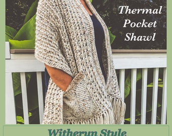 Crochet Pattern:  Thermal Pocket Shawl. INSTANT DOWNLOAD