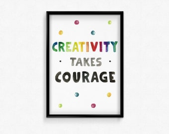 Creativity Takes Courage, Large Quote Poster,Printable Wall Art,Inspirational Prints,Motivational Words, Watercolor, Digital Download