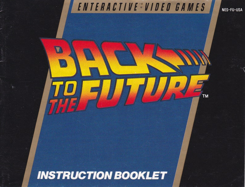 Back to the Future  Nintendo NES  Original MANUAL ONLY  image 0