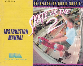 Skate or Die 2 - Nintendo NES - Original Manual Only - Authentic - Instruction Booklet