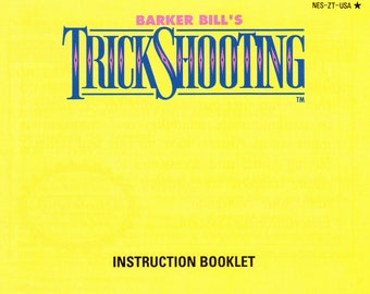 Barker Bill's Trick Shooting - Nintendo NES - Authentic Original Manual Only - Instruction Booklet