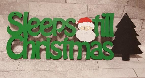 How Long Till Christmas.Sleeps Till Christmas Chalk Board Father Christmas Christmas Countdown Santa Countdown Sleeps Countdown Christmas Decoration