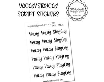 Vacay Staycay Script Stickers / Words / Vacation Functional Stickers / Erin Condren / Planner Stickers /  / Savannah Paper Co