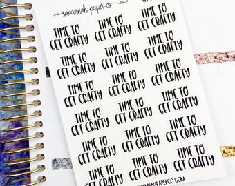 Time to Get Crafty Stickers / Words /  Functional Stickers / Planner Stickers /  Savannah Paper Co