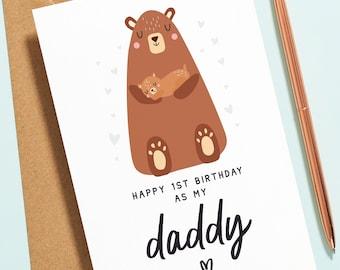 Personalised Daddy Birthday Card, Bear Birthday Card For Daddy, Cute Card For Dad, 1st Birthday As My Daddy, First Birthday Card B149