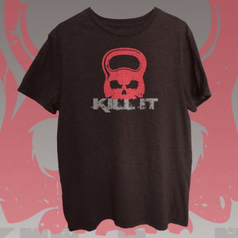unisex workout shirt fitness motivation gym shirt Kettlebell kill it