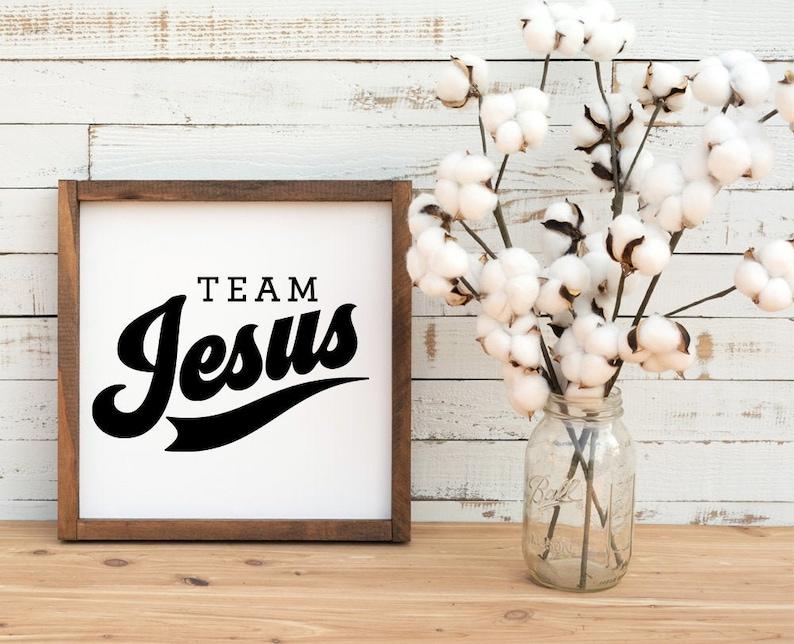 Team Jesus SVG Design Cut Files Cricut Files Religious svg Cut File svg Clipart Printable Silhouette Easter Christmas God File Thankful