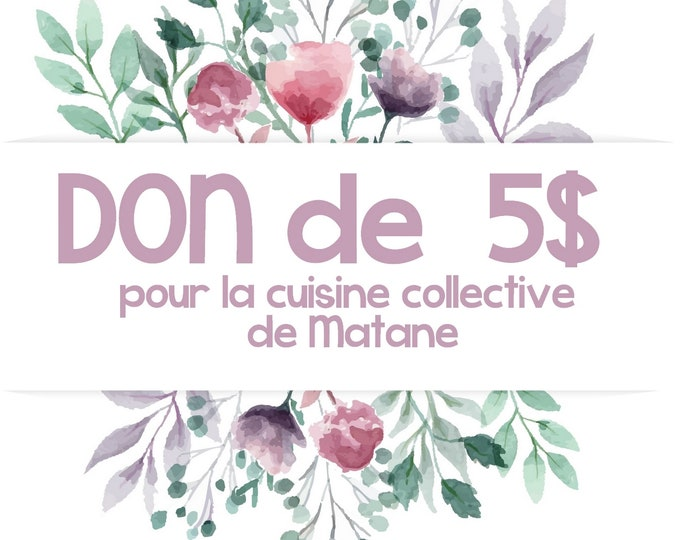 Donate to Matane's collective kitchen