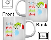 Funny Stink Stank Stunk Mask with Grinch Arm 2021 Essential Christmas Coffee Mug Gift Funny Christmas Gift Office Party Gift Coffee Mug