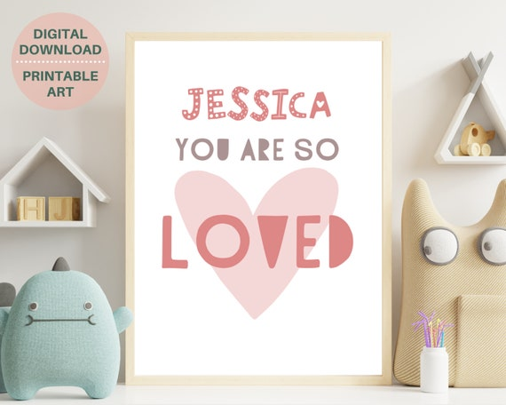 Girls bedroom decor, You Are So Loved quote print, baby girl gift, personalized gift, girls nursery decor, nursery name sign, digital prints