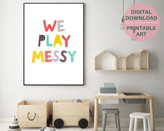 We Play Messy print, PRINTABLE playroom wall art, kids room decor, kid printable wall art, unisex word art, pastel nursery decor