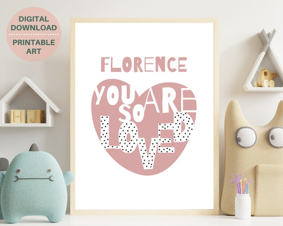 Girls love quote print, You Are So Loved word art, personalized gift for girl, girls nursery wall art, blush pink girl room decor, PRINTABLE