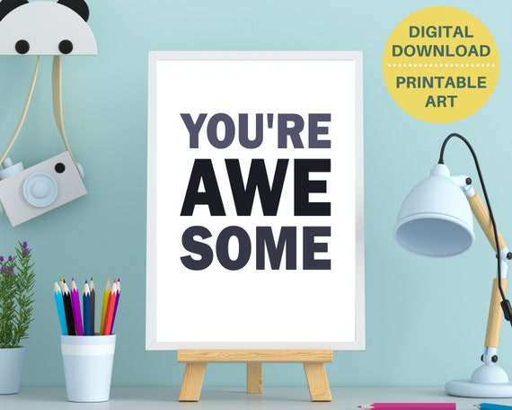 YOU'RE AWESOME typography print, teen boy gift, teen boy room decor, teens positive quote poster, inspiring wall art, Digital Download