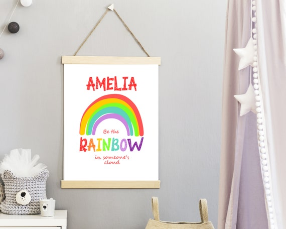PRINTABLE Be The Rainbow personalized poster, custom girls wall art, kids room decor, girls inspirational poster, girls positive quote art