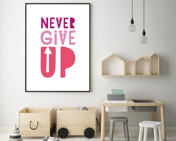 NEVER GIVE UP printable kids wall art, growth mindset kids room decor print, pink word art poster, inspirational quote art, Instant download