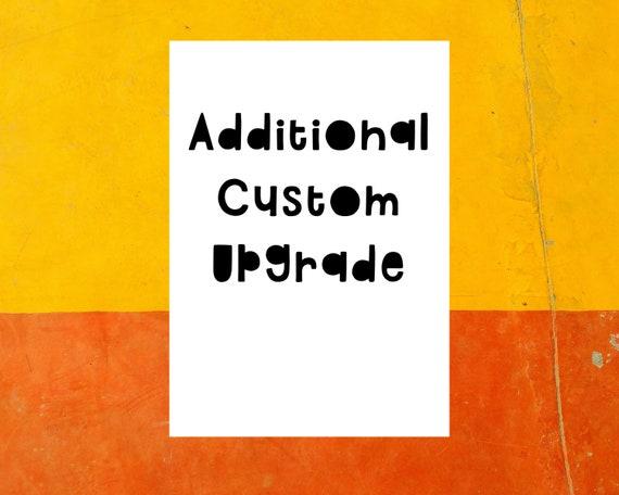 Additional custom upgrade