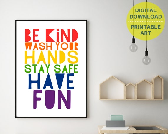 Stay Safe Be Kind rainbow printable poster, classroom decor, rainbow word art, primary school sign, INSTANT DOWNLOAD