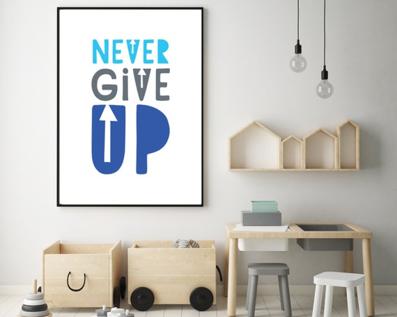 NEVER GIVE UP digital kids wall art, growth mindset kids room decor print, blue word art poster, inspirational quote art, Instant download