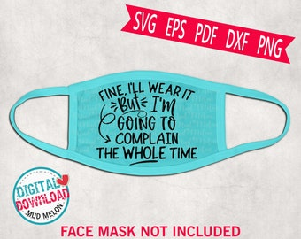 View Funny Face Mask Sayings Svg Free Pics