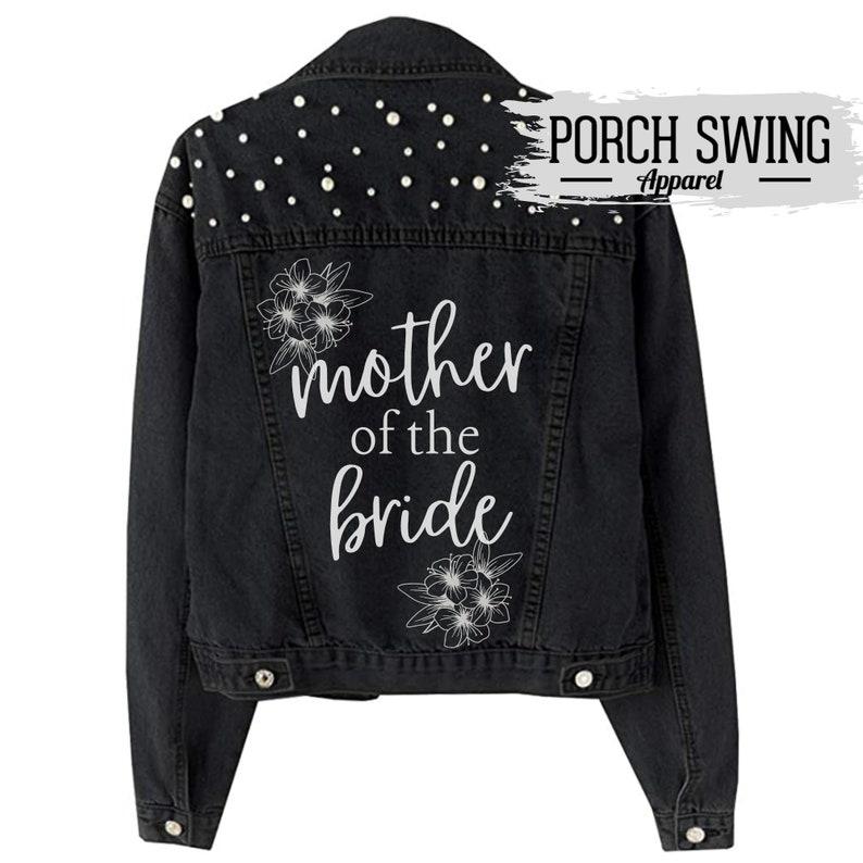 Jacket customized for Her Gift for Mom, Wedding Jackets Bridal Party Boho Floral Pearl Denim Jacket Mother of the Bride Denim Jacket
