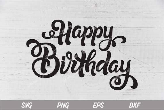 Happy Birthday Banner Svg Png Eps Dfx Files Cut File Etsy