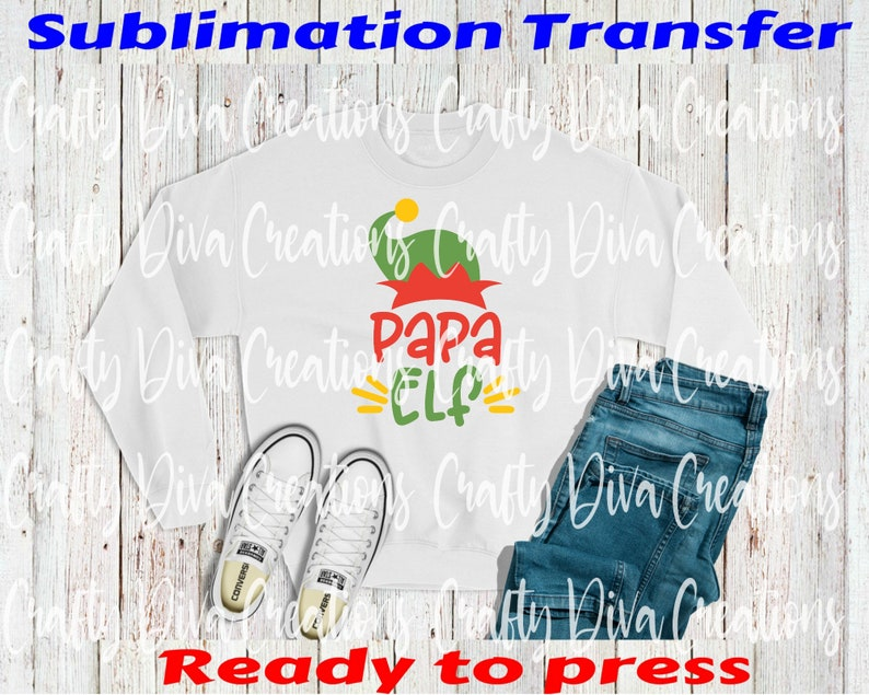 ready to press sublimation transfer full color transferheat transferready to shipChristmas Pap Elf