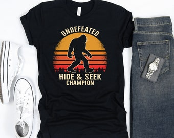 0ae24afd Undefeated Hide and Seek Champion Bigfoot Shirt, Bigfoot Hide N Seek T-Shirt