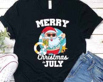 18a6a7eb5 Christmas in July Shirt, Merry Christmas in July T-Shirt, July Christmas  Tee Shirt, Summer Santa T-Shirt