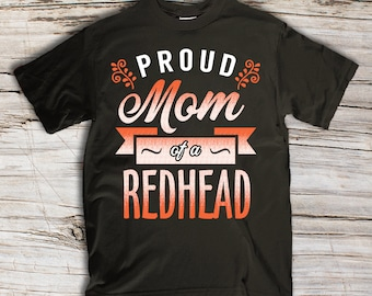 88dc8804 Proud Mom of a Redhead T-shirt.