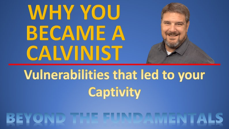 Why You Became A Calvinist image 0