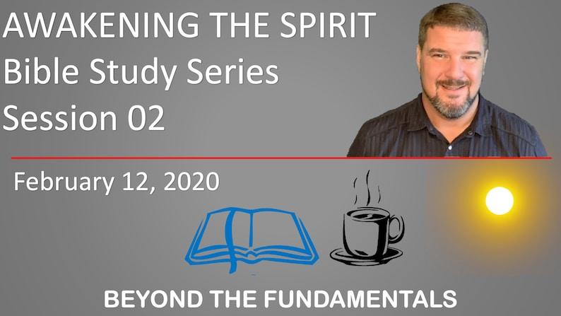 Session 02 Awakening the Spirit  God and Epistemology image 0