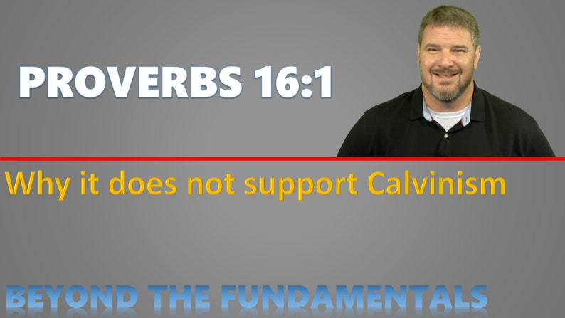 Why Proverbs 16:1 Does Not Support Calvinism image 0