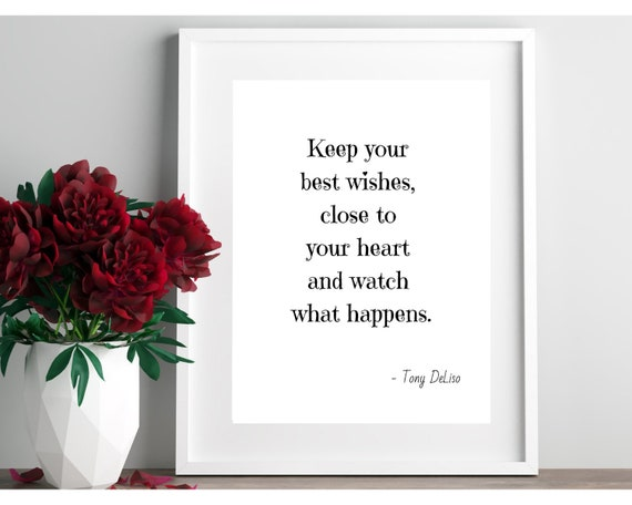 tony deliso s quote keep your best wishes digital