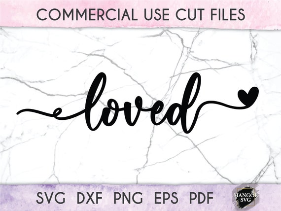 Loved Svg You Are So Loved Svg Handlettered Quotes Svg Cut Etsy