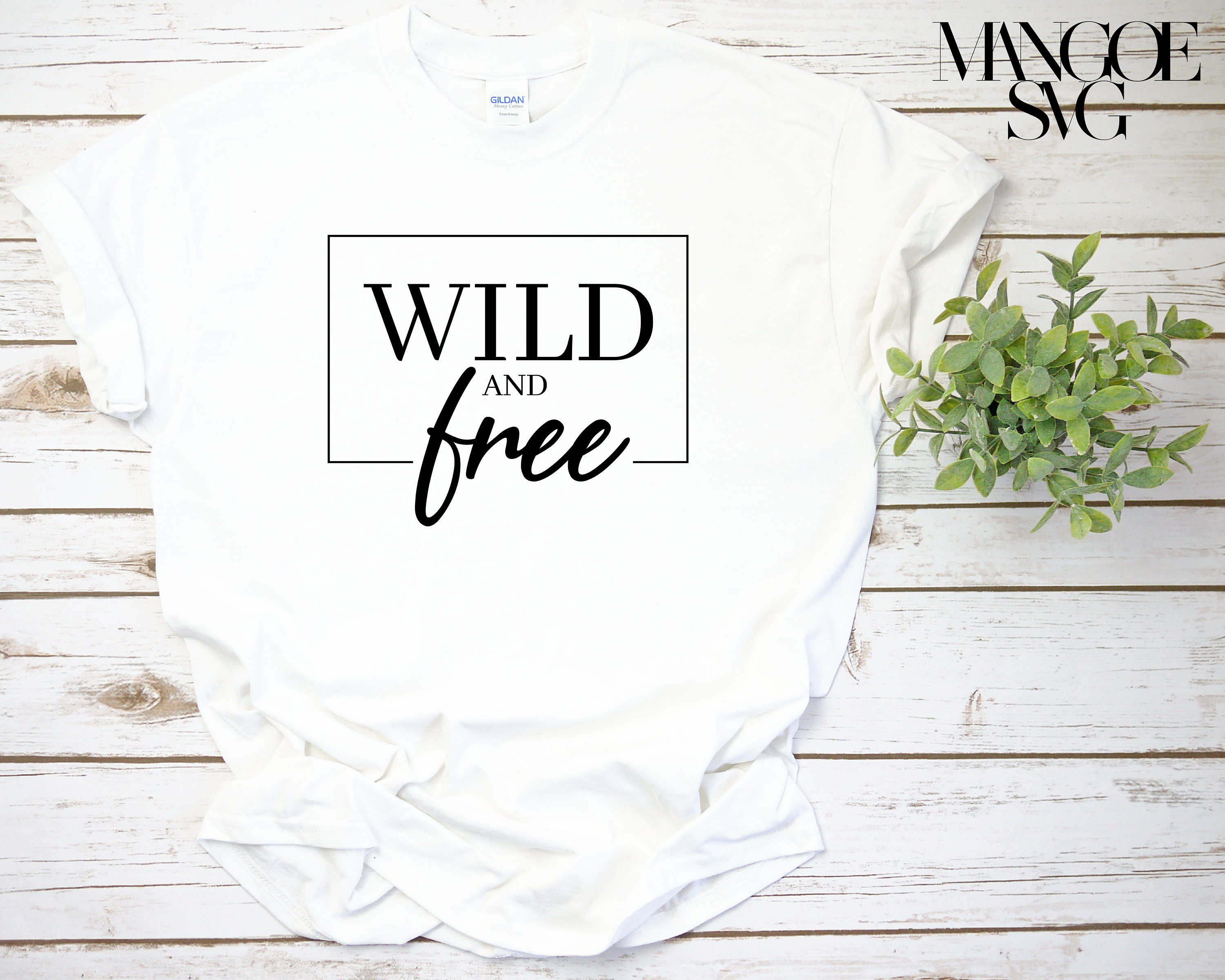 Wild And Free Svg Wild Svg Funny Tshirt Design Cut File Etsy